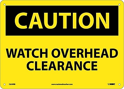 Caution, Watch Overhead Clearance, 10X14, Rigid Plastic