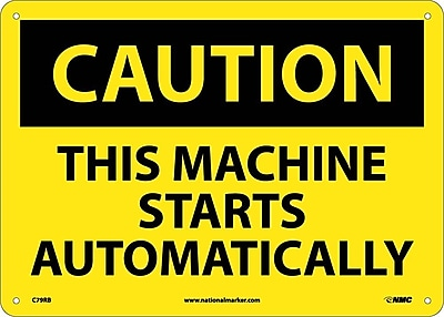 Caution, This Machine Starts Automatically, 10X14, Rigid Plastic