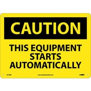 Caution, This Equipment Starts Automatically, 10X14, Rigid Plastic