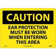 Caution, Ear Protection Must Be Worn When Entering This Area, 10X14, Rigid Plastic