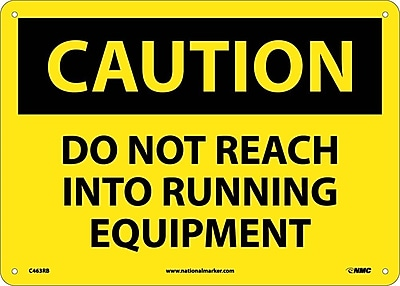 Caution, Do Not Reach Into Running Equipment, 10X14, Rigid Plastic