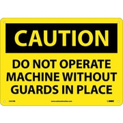 Caution, Do Not Operate Machine Without Guards In Place, 10X14, Rigid Plastic
