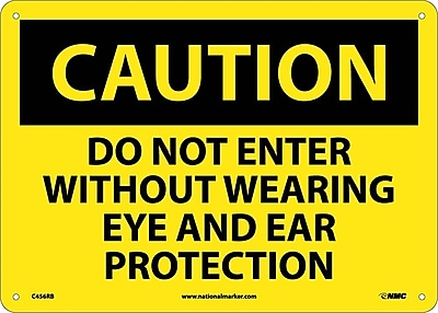 Caution, Do Not Enter Without Wearing Eye And Ear Protection, 10X14, Rigid Plastic