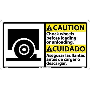 Caution, Chock Wheels Before Loading ..(Bilingual W/Graphic), 10X18, Rigid Plastic