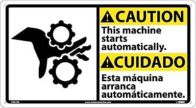 Caution, This Machine Starts Automatically (Bilingual W/Graphic), 10X18, Rigid Plastic