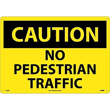 Caution, No Pedestrian Traffic, 14