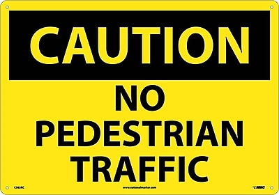 Caution, No Pedestrian Traffic, 14X20, Rigid Plastic