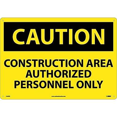 Caution, Construction Area Authorized Personnel Only, 14