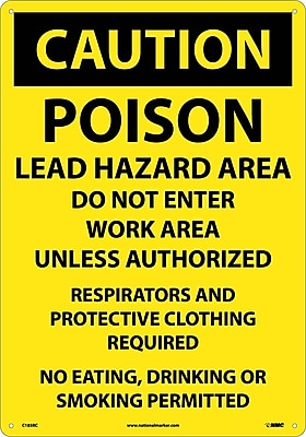Caution, Poison Lead Hazard Area Do Not Enter Work Area. . ., 14X20, Rigid Plastic