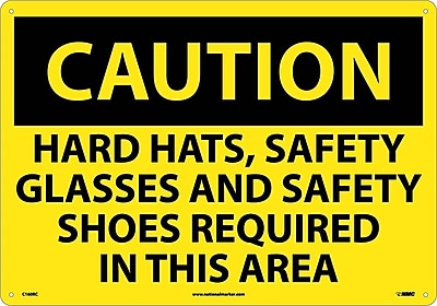 Caution, Hard Hats Safety Glasses And Safety Shoes Required In This Area, 14X20, Rigid Plastic