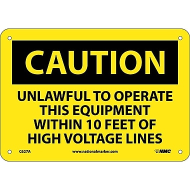 Caution, Unlawful To Operate This Equipment Within 10 Feet Of High Voltage Lines