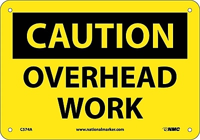 Caution, Overhead Work, 7X10, .040 Aluminum