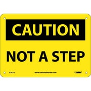 Caution, Not A Step, 7X10, .040 Aluminum