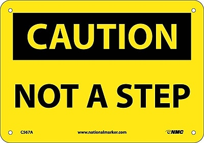 Caution, Not A Step, 7X10, .040 Aluminum