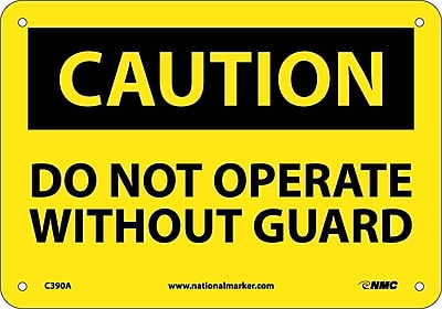 Caution, Do Not Operate Without Guards, 7X10, .040 Aluminum