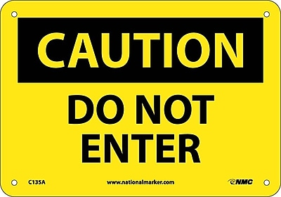Caution, Do Not Enter, 7X10, .040 Aluminum