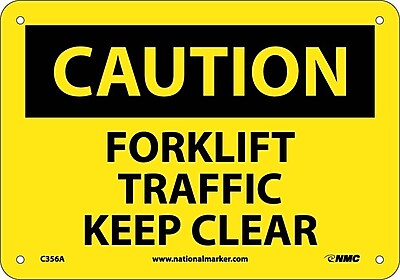 Caution, Forklift Traffic Keep Clear, 7X10, .040 Aluminum