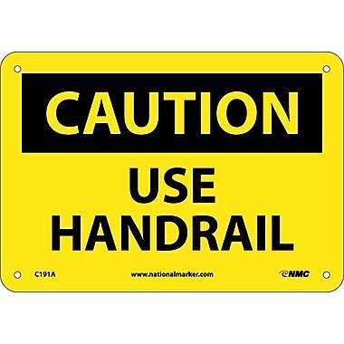 Caution. Use Handrail. 7X10, .040 Aluminum
