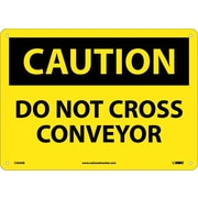 Caution, Do Not Cross Conveyor, 10X14, .040 Aluminum
