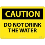 Caution, Do Not Drink The Water, 10X14, .040 Aluminum