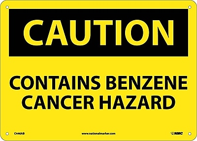 Caution, Contains Benzene Cancer Hazard, 10X14, .040 Aluminum