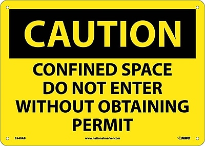 Caution, Confined Space Do Not Enter Without Obtaining Permit, 10X14, .040 Aluminum