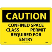 Caution, Confined Space Class__Permit Required For Entry, 10X14, .040 Aluminum