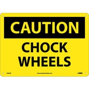 Caution, Chock Wheels, 10X14, .040 Aluminum
