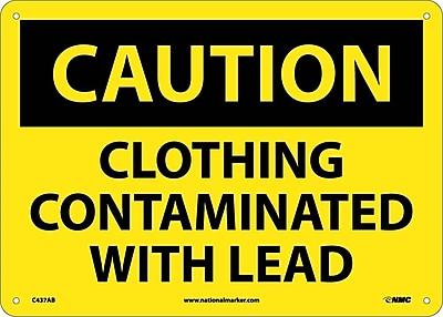 Caution, Clothing Contaminated With Lead, 10X14, .040 Aluminum
