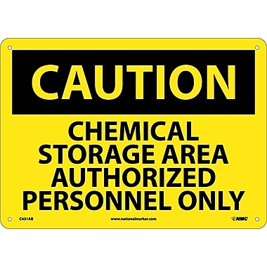 Caution, Chemical Storage Area Authorized Personnel Only, 10X14, .040 Aluminum