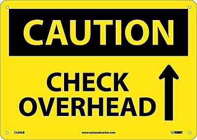 Caution, Check Overhead, Up Arrow, Graphic, 10X14, .040 Aluminum