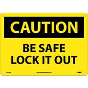 Caution, Be Safe Lock It Out, 10X14, .040 Aluminum