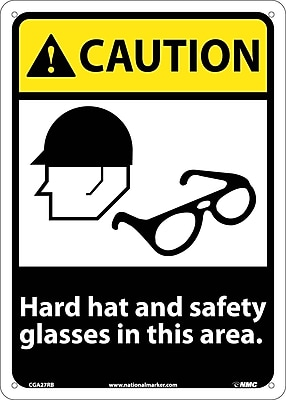 Caution, Hard Hat And Safety Glasses In This Area, 14X10, Rigid Plastic