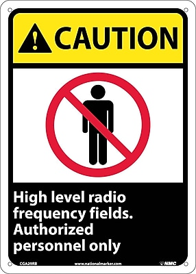 Caution, High Level Radio Frequency Fields Authorized Personnel Only, 14X10, Rigid Plastic