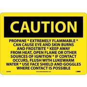Caution, Propane Extremely Flammable Can Cause Eye & Skin Burns & Frostbite Keep Away From Heat, 10X14, Plastic (C587RB)
