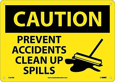 Caution, Prevent Accidents Clean Up Spills, Graphic, 10X14, Rigid Plastic