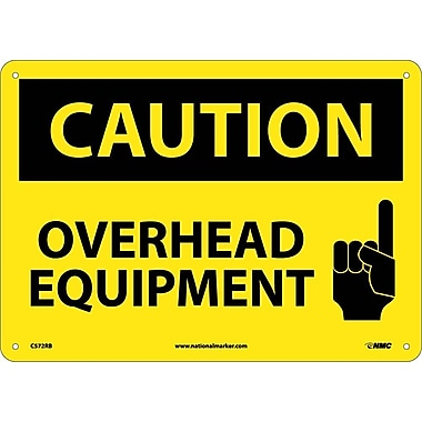 Caution, Overhead Equipment, Graphic, 10X14, Rigid Plastic