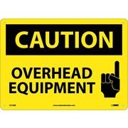 Caution, Overhead Equipment, Graphic, 10X14, Rigid Plastic
