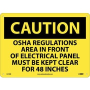 Caution, Osha Regulations Area In Front Of Electrical Panel Must Be Kept Clear For 48 Inches, 10X14, Rigid Plastic