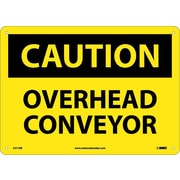 Caution, Overhead Conveyor, 10X14, Rigid Plastic