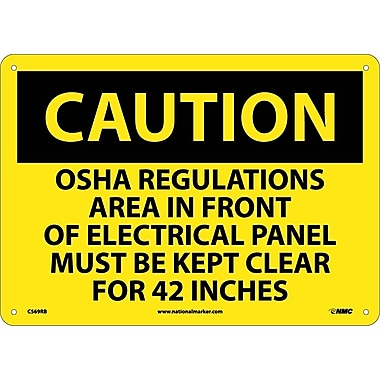 Caution, Osha Regulations Area In Front Or Electrical Panel Must Be Kept Clear For 42 Inches, 10X14, Rigid Plastic