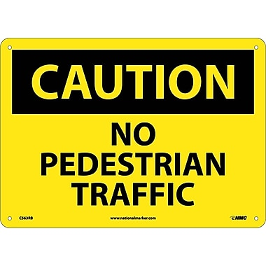 Caution, No Pedestrian Traffic, 10X14, Rigid Plastic