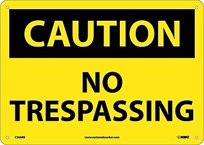 Caution, No Trespassing, 10X14, Rigid Plastic