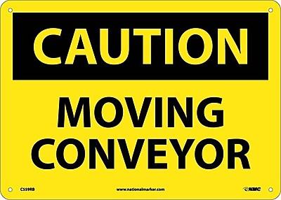 Caution, Moving Conveyor, 10X14, Rigid Plastic