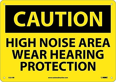 Caution, High Noise Area Wear Hearing Protection, 10X14, Rigid Plastic