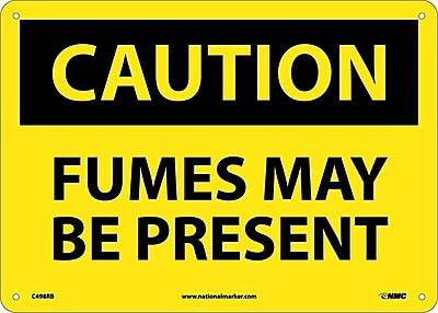 Caution, Fumes Maybe Present, 10X14, Rigid Plastic