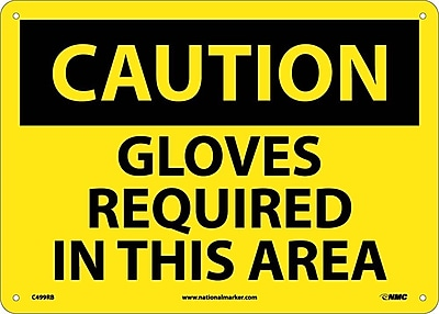 Caution, Gloves Required In This Area, 10X14, Rigid Plastic