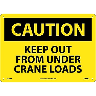 Caution, Keep Out From Under Crane Loads, 10X14, Rigid Plastic