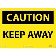Caution, Keep Away, 10X14, Rigid Plastic