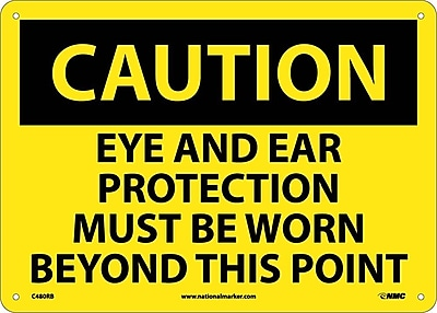 Caution, Eye And Ear Protection Must Be Worn Beyond This Point, 10X14, Rigid Plastic